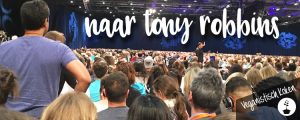 Naar Tony Robbins als vegan - Unleash the Power Within
